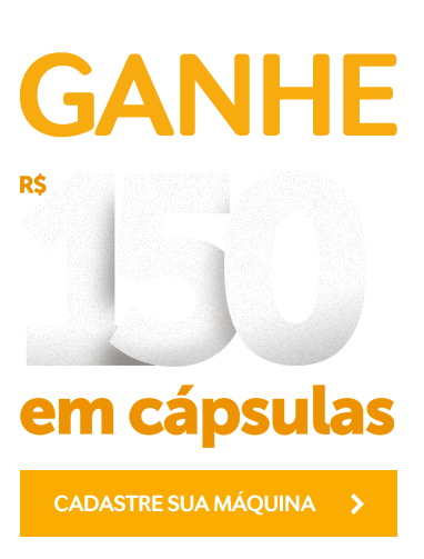 Promoção Comprou Ganhou TRES. Na compra de uma máquina TRES você ganha até R$300,00 em cápsulas.